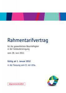 RTV, Gebäudereiniger Innung, Gewerkschaft, Rahmentarifvertrag, Reinigungskraft